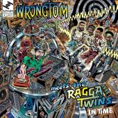 """Wrongtom Meets the Ragga Twins - In Time (LP+7"""")"""