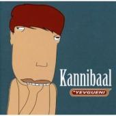 Yevgueni - Kannibaal (cover)