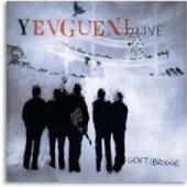 Yevgueni - Live Gent / Brugge (2CD+DVD) (cover)