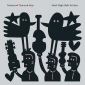 Yorkston/Thorne/Khan - Neuk Wight Delhi All-Stars (2LP)