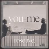 You + Me - Rose Ave. (cover)