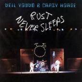 Young, Neil & Crazy Horse - Rust Never Sleeps (LP)