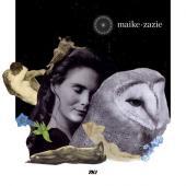 Zazie, Maike - Fragmente