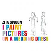 Zita Swoon - I Paint Pictures On a Wedding Dress (2LP)