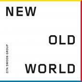 Zita Swoon - New Old World