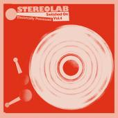STEREOLAB - Electrically Possessed [Switched On Vol. 4] (2CD)