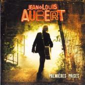 Aubert, Jean-Louis - Premières Prises (Best Of)