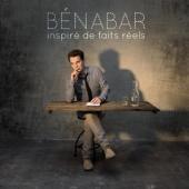 Bénabar - Inspiré De Faits Réels