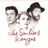 Coeur De Pirate, Arthur H, Marc Lavoine - Les Souliers Rouges (2LP)