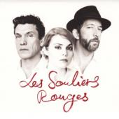 Coeur De Pirate, Arthur H, Marc Lavoine - Les Souliers Rouges (Ltd. Ed.)