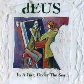 dEUS - In A Bar, Under The Sea (Picture Disc) (2LP)