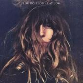 Doillon, Lou - Lay Low (LP)