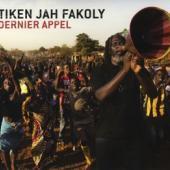 Fakoly, Tiken Jah - Dernier Appel (digi)
