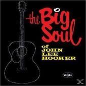 Hooker, John Lee - Big Soul Of John Lee Hooker (LP)