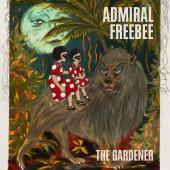 Admiral Freebee - The Gardener (Transparent Vinyl) (2LP)