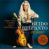 Belcanto, Guido - Een Zanger Moet Trachten Pijn Te Verzachten (30 Jaar Guido Belcanto) (3CD)