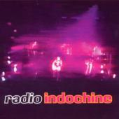 Indochine - Radio Indochine