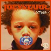 JoeyStarr - Egomaniac