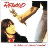 Renaud - Le Retour De Gérard Lambert