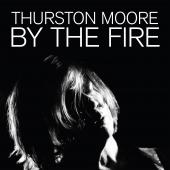Moore, Thurston - By The Fire (Transparent Orange Vinyl) (2LP)